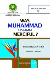 was muhammad (p.b.u.h.) merciful?