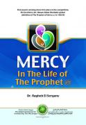 Mercy in the Life of the prophet (SAWS )