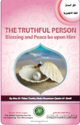 THE TRUHFUL PERSON Blessing and Peace be upon him